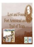 Fort Armistead and the Fort Armistead and the Trail of Tears