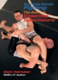No Holds Barred Fighting: The Book of Essential Submissions: 101 Tap Outs! (No Holds Barred Fighting series)