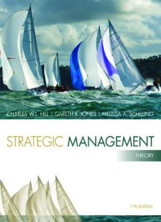 Strategic Management Theory An Integrated Approach 11th Edition 2014 by Charles W. L. Hill, Gareth R. Jones, Melissa A. Schilling