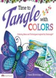 Time to Tangle with Colors  Coloring Ideas and Techniques inspired