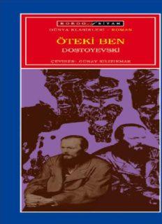 Öteki Ben - Fyodor Mihailoviç Dostoyevski
