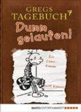 Gregs Tagebuch 07 - Dumm gelaufen
