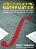 Mahajan Street Fighting Mathematics