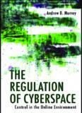 The Regulation of Cyberspace: Control in the Online Environment (Glasshouse)