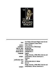 WORLD OF RICHARD WRIGHT, THE: THE WORLD OF RICHARD WRIGHT
