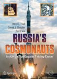 Russia's Cosmonauts: Inside the Yuri Gagarin Training Center (Springer Praxis Books   Space Exploration)