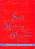 Sikh History From Persian Sources - JS Grewal Irfan Habib