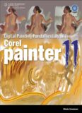 Digital Painting Fundamentals with Corel Painter 11 (First Edition)