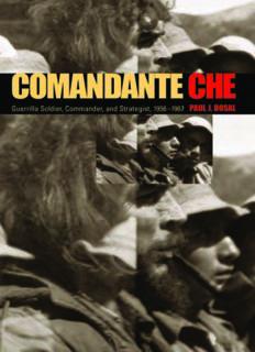Comandante Che: Guerrilla Soldier, Commander, and Strategist, 1956-1967