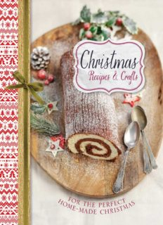 Christmas recipes & crafts : for the perfect homemade Christmas