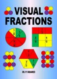 Visual fractions : a beginning fractions book