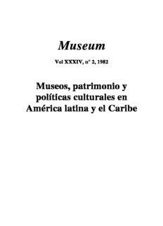 Museos, patrimonio y políticas culturales en América Latina y el Caribe