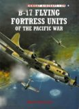 Osprey Combat Aircraft 039 - B-17 Flying Fortress Units of the Pacific War