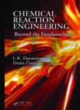 Chemical Reaction Engineering: Beyond the Fundamentals