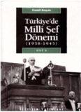 Türkiye'de Milli Şef Dönemi (1938-1945)