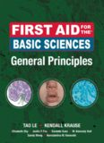 First Aid for the Basic Sciences General Principles (First Aid Series)