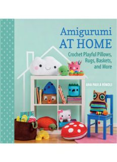 Amigurumi at Home  Crochet Playful Pillows, Rugs, Baskets, and More