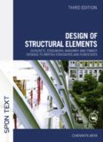 Design of Structural Elements: Concrete, Steelwork, Masonry and Timber Designs to British Standards and Eurocodes, 3rd Edition
