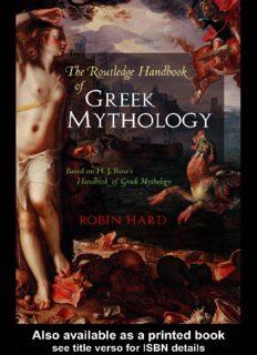 "The Routledge handbook of Greek mythology : based on H.J. Rose's ""Handbook of Greek mythology"""