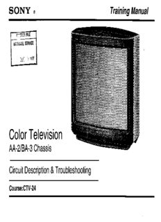 Page 1 SONY e Training Manual FRETER FILE NATIGRAL SERVICE T.J. Color Television AA-2 ...