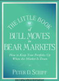Peter Schiff - The Little Book of Bull Moves in Bear Markets.pdf