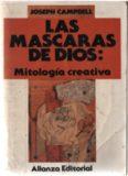 Las máscaras de Dios: Mitología creativa