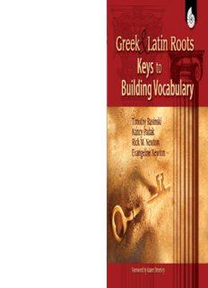 Greek & Latin Roots: Keys to Building Vocabulary