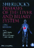 Sherlock's Diseases of the Liver and Biliary System (Sherlock Diseases of the Liver), 12th Edition