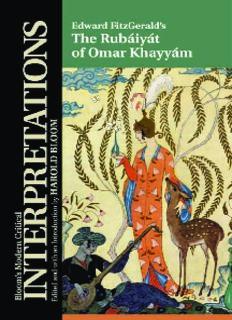 The Rubaiyat of Omar Khayyam (Bloom's Modern Critical Interpretations)