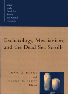 Eschatology, Messianism, and the Dead Sea Scrolls (Studies in the Dead Sea Scrolls and Related Literature)