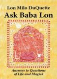 Ask Baba Lon: Answers to Questions of Life and Magick