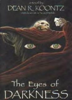 Dean Koontz - (1981) - The Eyes Of Darkness