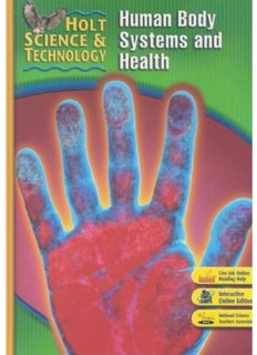 Holt Science and Technology: Human Body Systems and Health Short Course D (Holt Science & Technology Modules 2005)