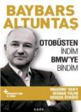 Otobüsten İndim BMW'ye Bindim - Baybars Altuntaş