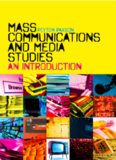 Mass Communications and Media Studies: An Introduction