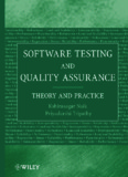 Software Testing and Quality Assurance : Theory and Practice