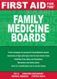 First Aid for the Family Medicine Boards (First Aid)