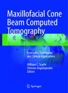 Maxillofacial Cone Beam Computed Tomography: Principles, Techniques and Clinical Applications