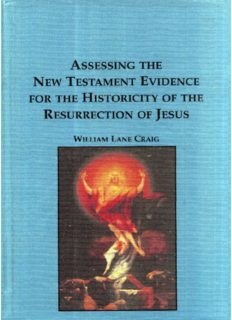 Assessing the New Testament Evidence for the Historicity of the Resurrection of Jesus: 016 (Studies in the Bible and Early Christianity)