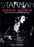 Starman: David Bowie. The Definitive Biography