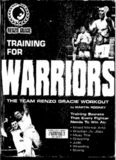 The Team Renzo Gracie Workout: Training for Warriors