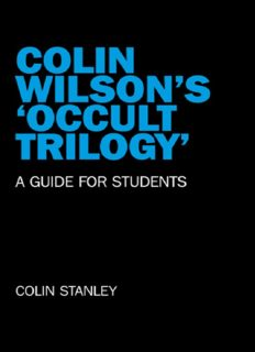 Colin Wilson's 'Occult Trilogy': A Guide for Students