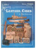 The Art of Making Leather Cases, Vol. 3