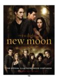 The Twilight Saga: New Moon - The Official Illustrated Movie Companion