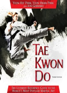 Tae Kwon Do: The Ultimate Reference Guide to the World's Most Popular Martial Art, Third Edition