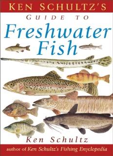 Ken Schultz's Field Guide to Freshwater Fish - Survival Training Info