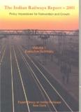 The Indian Railways Report - Dr. Rakesh Mohan