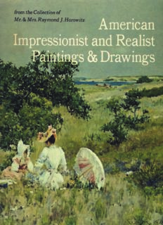 American Impressionist and realist paintings and drawings from the collection of Mr. & Mrs. Raymond J. Horowitz: Exhibited at the Metropolitan Museum of Art, 19 April through 3 June 1973