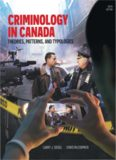 Criminology in Canada Theories, Patterns, and Typologies