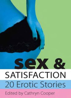 Sex & Satisfaction; 20 Erotic Stories
